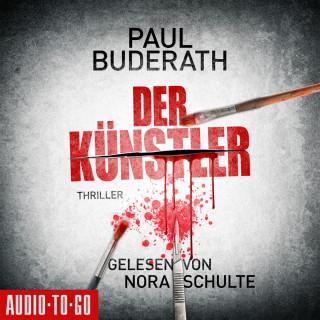 Paul Buderath: Der Künstler (Ungekürzt)