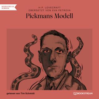 H. P. Lovecraft, Evgeniya Petrova: Pickmans Modell (Ungekürzt)