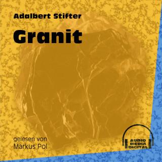 Adalbert Stifter: Granit (Ungekürzt)