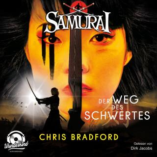 Chris Bradford: Der Weg des Schwertes - Samurai, Band 2 (ungekürzt)