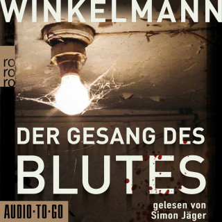 Andreas Winkelmann: Der Gesang des Blutes (unabridged)