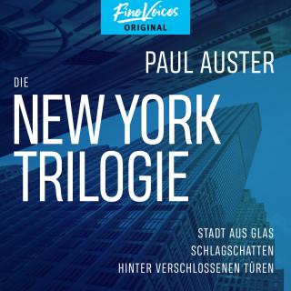 Paul Auster: Die New York-Trilogie - Stadt aus Glas / Schlagschatten / Hinter verschlossenen Türen (Ungekürzt)