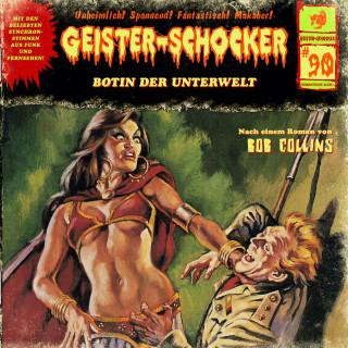 Bob Collins: Geister-Schocker, Folge 90: Botin der Unterwelt