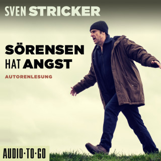 Sven Stricker: Sörensen hat Angst - Sörensen ermittelt, Band 1