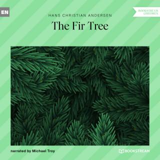 Hans Christian Andersen: The Fir Tree (Unabridged)