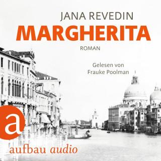 Jana Revedin: Margherita (Ungekürzt)