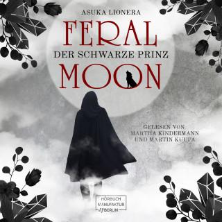 Asuka Lionera: Der schwarze Prinz - Feral Moon, Band 2 (ungekürzt)