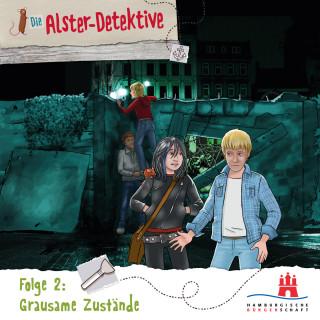 Katrin Wiegand, Kai Schwind: Die Alster-Detektive, Folge 2: Grausame Zustände (Ungekürzt)