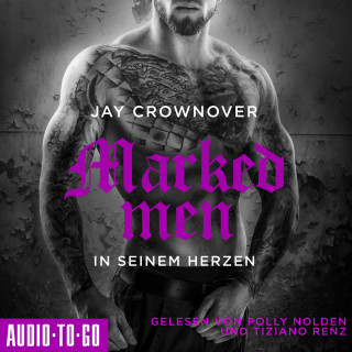 Jay Crownover: In seinem Herzen - Marked Men, Folge 3 (ungekürzt)