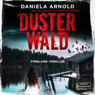 Daniela Arnold: Düsterwald (ungekürzt)